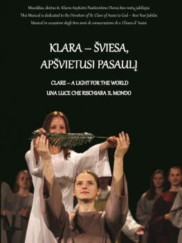 """Išleista miuziklo """"Klara – šviesa, apšvietusi pasaulį"""" DVD plokštelė"""