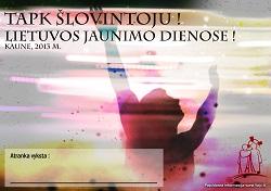 Tapk šlovintoju per Lietuvos jaunimo dienas!